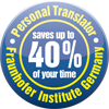 Personal Translator saves up to 40 % of your time